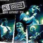 фото 3 Doors Down - Here Without You