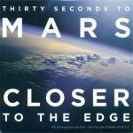 фото 30 Seconds To Mars - Closer To The Edge